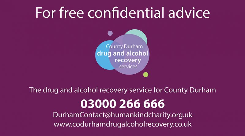 WE'RE HERE FOR YOU SAYS COUNTY DURHAM DRUG AND ALCOHOL SERVICE
